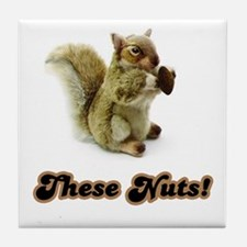 These Nuts! Tile Coaster