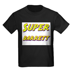 Super barrett T