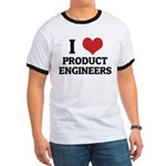 I Love Product Engineers Ringer T