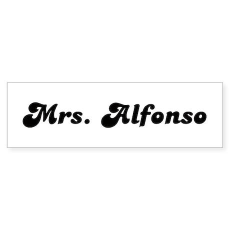 Mrs. Alfonso Bumper Sticker