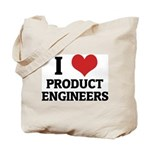 I Love Product Engineers Tote Bag
