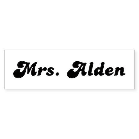 Mrs. Alden Bumper Sticker