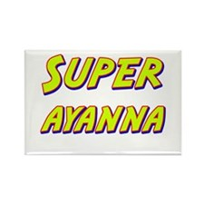 Super ayanna Rectangle Magnet (10 pack)