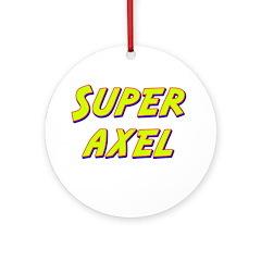 Super axel Ornament (Round)