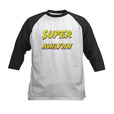 Super ashlynn Tee