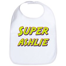 Super ashlie Bib