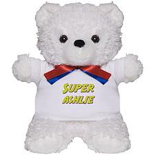 Super ashlie Teddy Bear