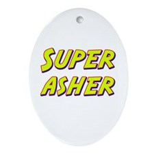 Super asher Oval Ornament