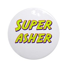 Super asher Ornament (Round)