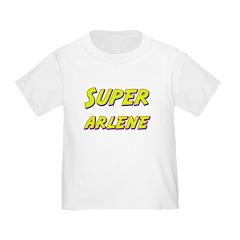 Super arlene T