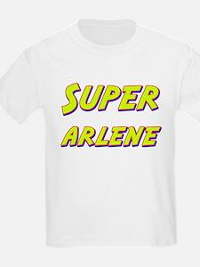 Super arlene T-Shirt