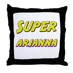 Super arianna Throw Pillow