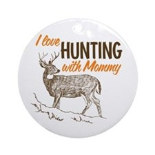 Hunting with Mommy Ornament (Round)