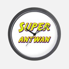 Super antwan Wall Clock