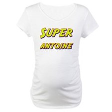 Super antoine Shirt