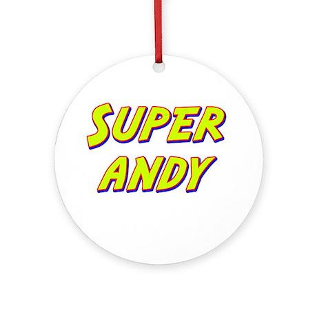 Super andy Ornament (Round)