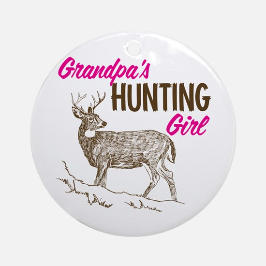 Grandpa's Hunting Girl Ornament (Round)