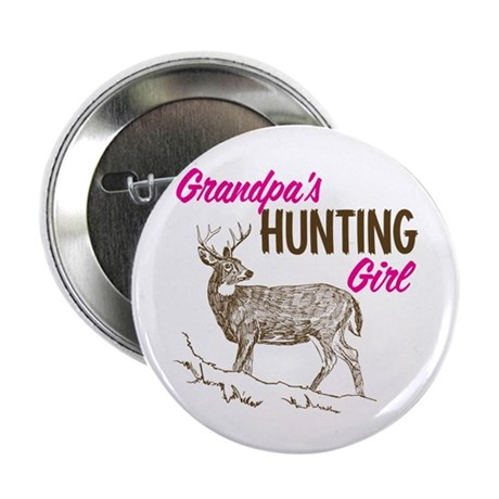 "Grandpa's Hunting Girl 2.25"" Button (100 pack)"