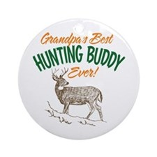 Grandpa's Best Hunting Buddy Ever! Ornament (Round