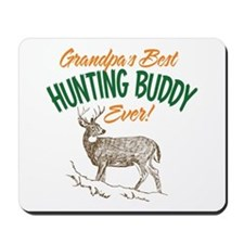 Grandpa's Best Hunting Buddy Ever! Mousepad