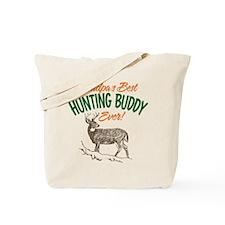 Grandpa's Best Hunting Buddy Ever! Tote Bag