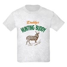 Daddy's Hunting Buddy T-Shirt