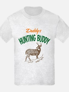 Daddy's Hunting Buddy T-Shirt