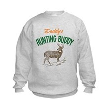 Daddy's Hunting Buddy Sweatshirt