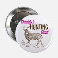 "Daddy's Hunting Girl 2.25"" Button (10 pack)"