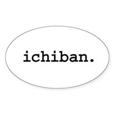 ichiban. Oval Decal