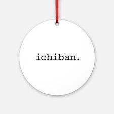 ichiban. Ornament (Round)