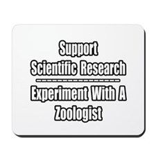 """""""Experiment with Zoologist"""" Mousepad"""