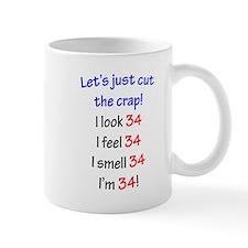 Cut the crap 34 Mug