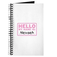 Hello My Name Is: Nevaeh - Journal