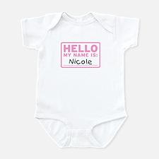 Hello My Name Is: Nicole - Infant Bodysuit