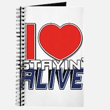 STAYIN ALIVE [I Love/I Heart Staying Alive] Journa