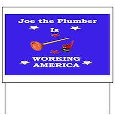 Joe the Plumber Yard Sign