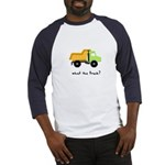 What the truck? Baseball Jersey