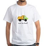 What the truck? White T-Shirt
