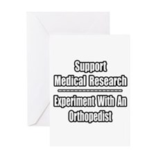 """Experiment...Orthopedist"" Greeting Card"