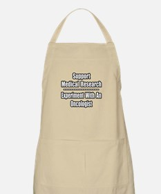 """Experiment...Oncologist"" BBQ Apron"