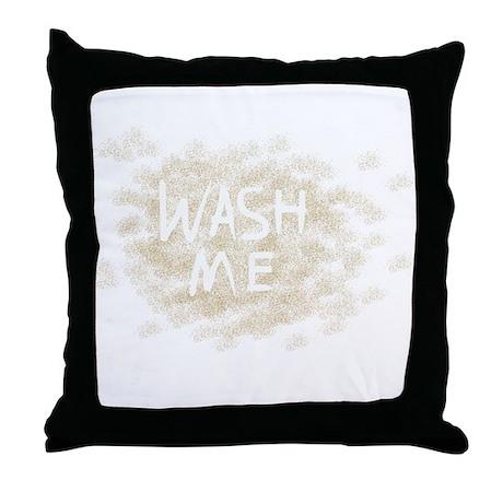 Wash Me Throw Pillow