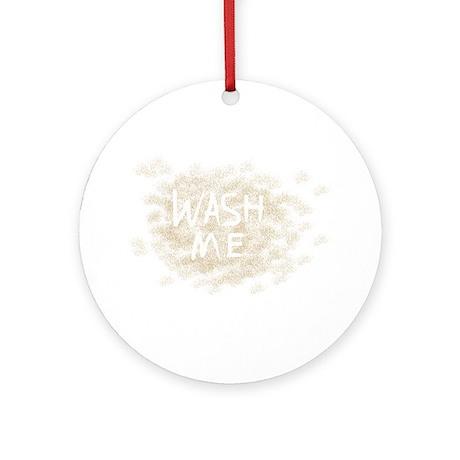 Wash Me Ornament (Round)