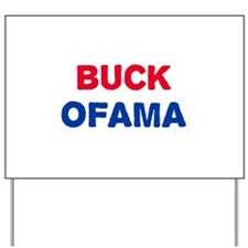 Buck Ofama Yard Sign