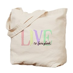 Live to Scrapbook Tote Bag