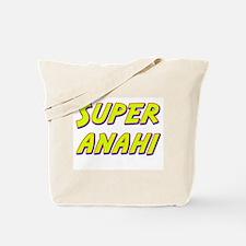 Super anahi Tote Bag