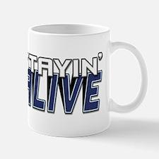 STAYIN ALIVE [I Love/I Heart Staying Alive] Mug