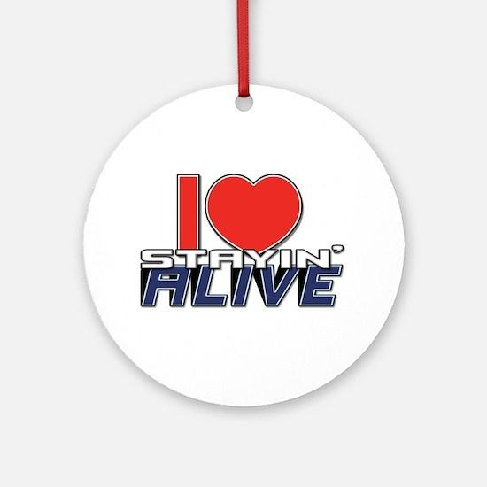 STAYIN ALIVE [I Love/I Heart Staying Alive] Orname