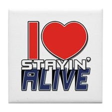 STAYIN ALIVE [I Love/I Heart Staying Alive] Tile C