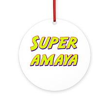 Super amaya Ornament (Round)